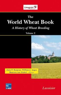 The World Wheat Book: A History of Wheat Breeding  Volume 2
