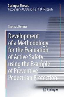 Development of a Methodology for the Evaluation of Active Safety using the Example of Preventive Pedestrian Protection