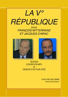 Bac – Histoire – La Ve république sous Mitterrand et Chirac
