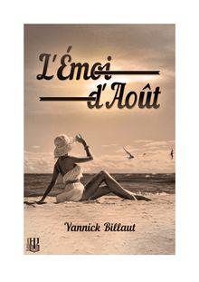 L'émoi d'août de Yannick BILLAUT - fiche descriptive