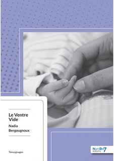 Le Ventre Vide - Nadia Bergougnoux