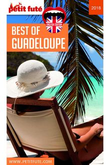 BEST OF GUADELOUPE 2018 (with photos maps + readers comments)