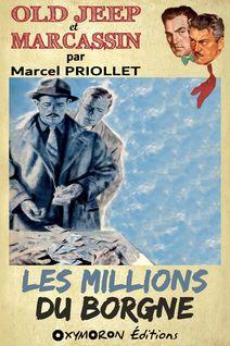 Les millions du borgne - Marcel Priollet