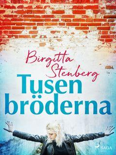 Tusenbröderna - Birgitta Stenberg