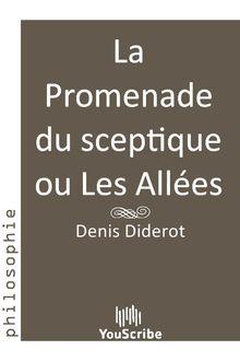 Lire La Promenade du sceptique ou Les Allées de Denis  Diderot