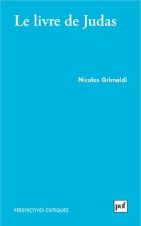 Le livre de Judas - Nicolas Grimaldi