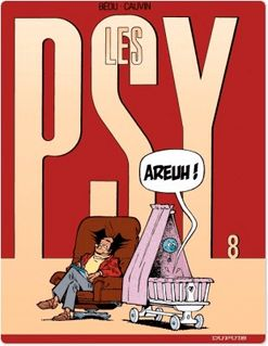 Les Psy - Tome 8 - AREUH ! - Raoul Cauvin