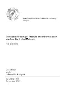 Multiscale modeling of fracture and deformation in interface controlled materials [Elektronische Ressource] / vorgelegt von Nils C, Brödling