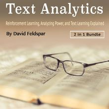Text Analytics: Reinforcement Learning, Analyzing Power, and Text Learning Explained