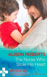 The Nurse Who Stole His Heart (Mills & Boon Medical) (Wildfire Island Docs, Book 2)