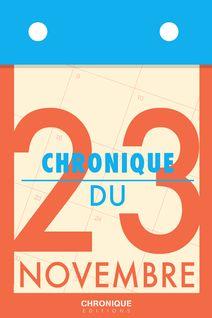 Chronique du 23 novembre - Éditions Chronique