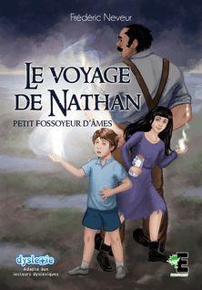 Le voyage de Nathan -  Petit fossoyeur d'âme - Frédéric Neveur, Hadley Seymore