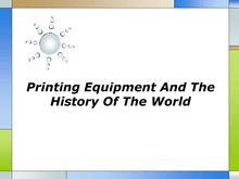 Printing Equipment And The History Of The World