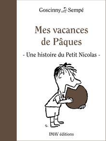 Mes vacances de Pâques de René Goscinny, Jean-Jacques Sempé - fiche descriptive