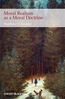 Moral Realism as a Moral Doctrine
