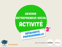 L'entrepreneur social - Activité DP3 (2)