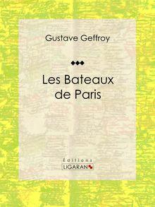 Les Bateaux de Paris de Gustave Geffroy, Ligaran - fiche descriptive