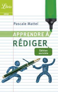 Apprendre à rédiger - Pascale Mattéi