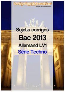 bac 2013 sujets corrigés allemand lv1 séries techno