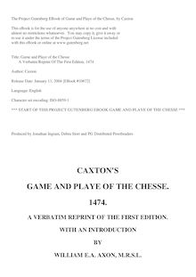 Game and Playe of the Chesse - A Verbatim Reprint of the First Edition, 1474