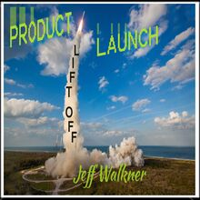 Product Launch Liftoff