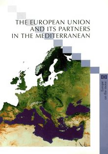 The European Union and its partners in the mediterranean