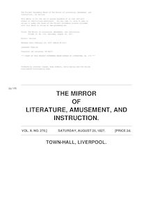 The Mirror of Literature, Amusement, and Instruction - Volume 10, No. 270, August 25, 1827