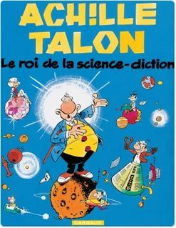 Achille Talon - Tome 10 - Roi de la science diction (Le) - GREG