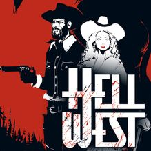 Hell West - 1 - Frontier Force de Lamy, Vervisch - fiche descriptive