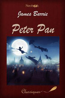 Peter Pan de James Matthew Barrie - fiche descriptive