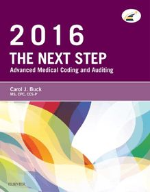 The Next Step: Advanced Medical Coding and Auditing, 2016 Edition - E-Book