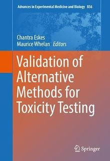 Validation of Alternative Methods for Toxicity Testing