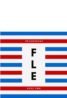 De nombreuses ressources de FLE par niveau sur Education et Numérique