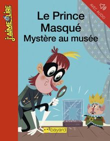Le prince masqué, mystère au musée
