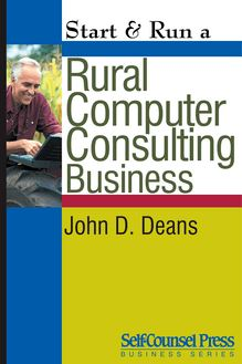 Start & Run a Rural Computer Consultant Business