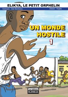 Un monde hostile 1 - EN COULEUR - Dan  Bomboko