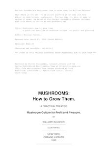Mushrooms: how to grow them - a practical treatise on mushroom culture for profit and pleasure