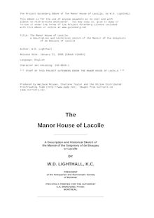 The Manor House of Lacolle - A description and historical sketch of the Manoir of the Seigniory - of de Beaujeu of Lacolle