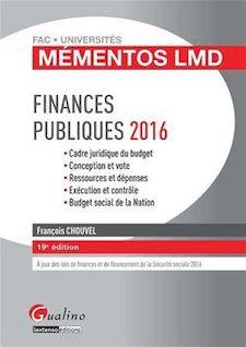 Mémentos LMD - Finances publiques - 19e édition 2016 - François Chouvel