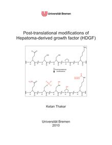 Post-translational modifications of Hepatoma-derived growth factor (HDGF) [Elektronische Ressource] / submitted by Ketan Thakar
