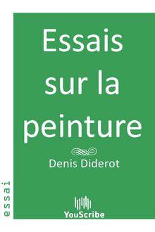 Lire Essais sur la peinture de Denis  Diderot