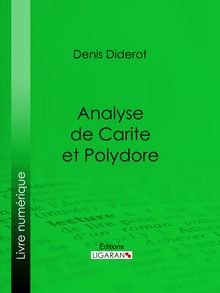 Analyse de Carite et Polydore de Denis Diderot, Ligaran - fiche descriptive