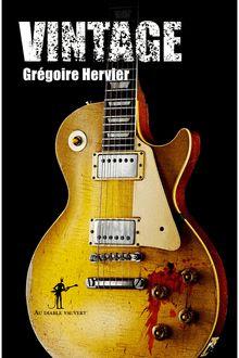Lire Vintage de Grégoire Hervier