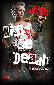 Kiss Me Deadly : 0-Sang d