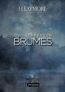 Ovo Serpentum : Brumes - H. Laymore