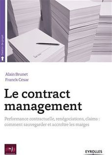 Le contract management - César Franck, Brunet Alain