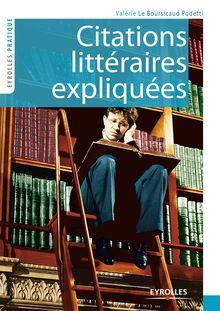Citations littéraires expliquées de Valérie Le Boursicaud Podetti - fiche descriptive