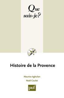 Histoire de la Provence de Noël Coulet, Maurice Aghulon - fiche descriptive