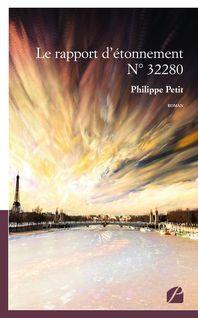 Le rapport d'étonnement N° 32280 - Philippe Petit