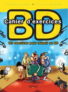 Cahier d'exercices BD de Lainé Jean-Marc, Delzant Sylvain - fiche descriptive